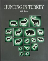 Yaban - Hunting In Anatolia - Anadoluda Av Kitabı