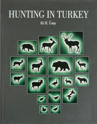 Hunting In Anatolia - Anadoluda Av Kitabı